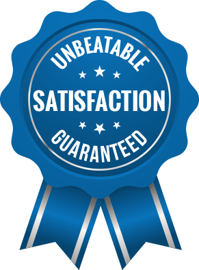 Unbeatable Satisfaction Guarantee